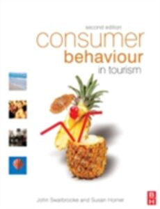 Ebook in inglese Consumer Behaviour in Tourism Horner, Susan , Swarbrooke, John