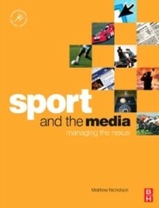 Ebook in inglese Sport and the Media Nicholson, Matthew