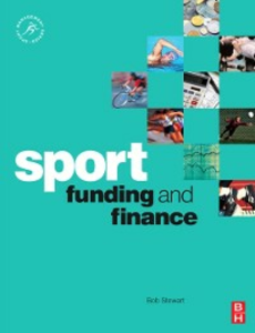 Ebook in inglese Sport Funding and Finance Stewart, Bob