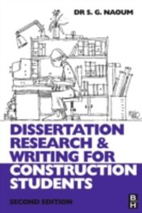 Ebook in inglese Dissertation Research and Writing for Construction Students Naoum, Shamil