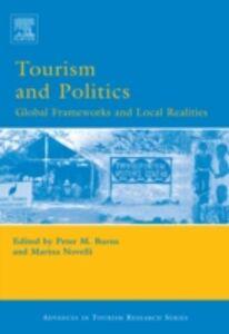 Foto Cover di Tourism and Politics, Ebook inglese di  edito da Elsevier Science