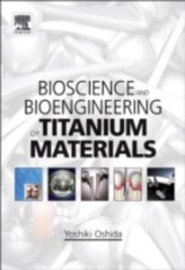 Ebook in inglese Bioscience and Bioengineering of Titanium Materials Oshida, Yoshiki