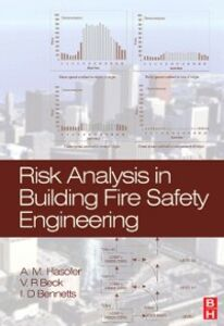 Foto Cover di Risk Analysis in Building Fire Safety Engineering, Ebook inglese di AA.VV edito da Elsevier Science