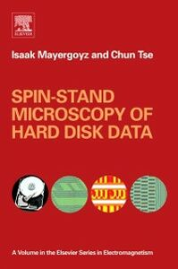Ebook in inglese Spin-stand Microscopy of Hard Disk Data Mayergoyz, Isaak D. , Tse, Chun