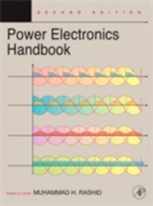 Foto Cover di Power Electronics Handbook, Ebook inglese di Muhammad H. Rashid, edito da Elsevier Science