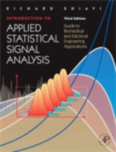 Foto Cover di Introduction to Applied Statistical Signal Analysis, Ebook inglese di Richard Shiavi, edito da Elsevier Science