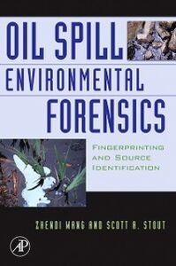 Ebook in inglese Oil Spill Environmental Forensics Stout, Scott , Wang, Zhendi