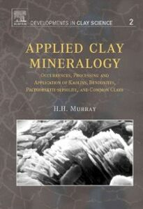 Foto Cover di Applied Clay Mineralogy, Ebook inglese di Haydn H. Murray, edito da Elsevier Science
