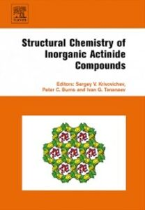 Ebook in inglese Structural Chemistry of Inorganic Actinide Compounds