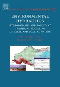 Ebook in inglese Environmental Hydraulics Shen, Huihua , Tsanis, Ioannis , Valeo, Caterina , Wu, Jian