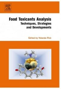 Foto Cover di Food Toxicants Analysis, Ebook inglese di  edito da Elsevier Science