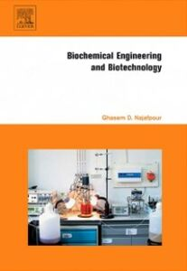 Ebook in inglese Biochemical Engineering and Biotechnology Najafpour, Ghasem