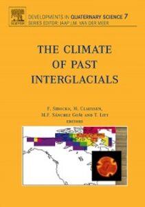 Foto Cover di Climate of Past Interglacials, Ebook inglese di  edito da Elsevier Science