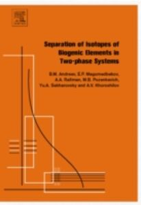 Ebook in inglese Separation of Isotopes of Biogenic Elements in Two-phase Systems Andreev, Boris Mikhailovich