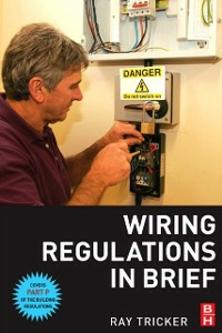 Ebook in inglese Wiring Regulations in Brief Tricker, Ray
