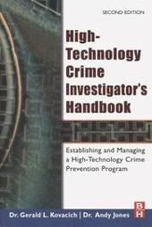 High-Technology Crime Investigator's Handbook