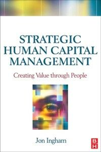Foto Cover di Strategic Human Capital Management, Ebook inglese di Jon Ingham, edito da Elsevier Science
