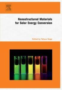 Foto Cover di Nanostructured Materials for Solar Energy Conversion, Ebook inglese di  edito da Elsevier Science