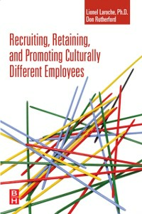 Ebook in inglese Recruiting, Retaining and Promoting Culturally Different Employees Laroche, Lionel , Rutherford, Don