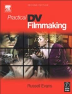 Ebook in inglese Practical DV Filmmaking Evans, Russell