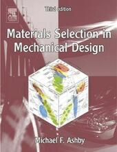 Materials Selection in Mechanical Design