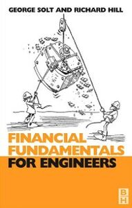 Foto Cover di Financial Fundamentals for Engineers, Ebook inglese di Richard Hill,George Solt, edito da Elsevier Science