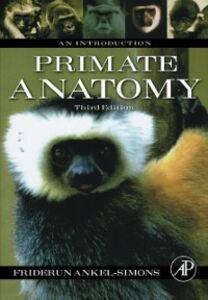Ebook in inglese Primate Anatomy Ankel-Simons, Friderun