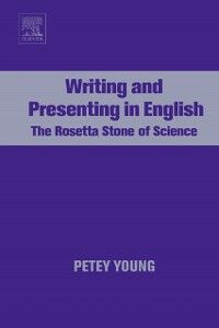 Foto Cover di Writing and Presenting in English, Ebook inglese di Petey Young, edito da Elsevier Science