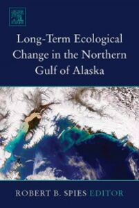 Ebook in inglese Long-term Ecological Change in the Northern Gulf of Alaska Spies, R.B.