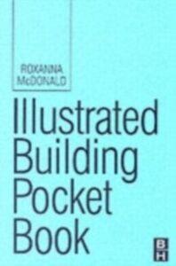 Ebook in inglese Illustrated Building Pocket Book McDonald, Roxanna