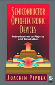 Foto Cover di Semiconductor Optoelectronic Devices, Ebook inglese di Joachim Piprek, edito da Elsevier Science