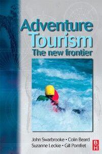 Ebook in inglese Adventure Tourism Beard, Colin , Leckie, Suzanne , Pomfret, Gill , Swarbrooke, John
