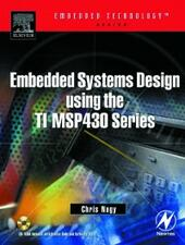 Embedded Systems Design Using the TI MSP430 Series