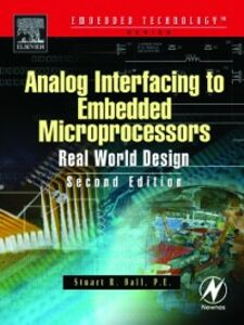 Foto Cover di Analog Interfacing to Embedded Microprocessor Systems, Ebook inglese di Stuart Ball, edito da Elsevier Science