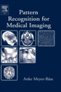 Ebook in inglese Pattern Recognition and Signal Analysis in Medical Imaging Meyer-Baese, Anke , Schmid, Volker J.