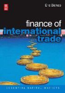 Foto Cover di Finance of International Trade, Ebook inglese di Eric Bishop, edito da Elsevier Science