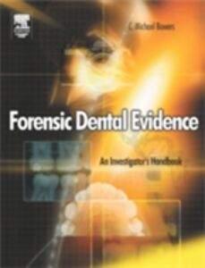 Ebook in inglese Forensic Dental Evidence Bowers, C. Michael