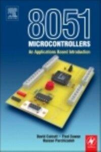 Ebook in inglese 8051 Microcontroller Calcutt, David , Cowan, Frederick , Parchizadeh, Hassan