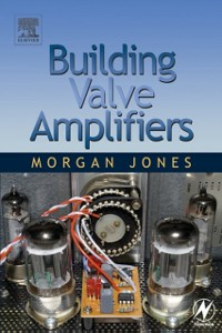 Ebook in inglese Building Valve Amplifiers Jones, Morgan