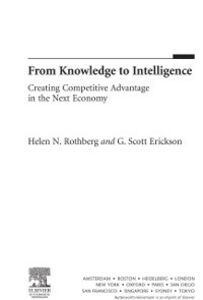 Foto Cover di From Knowledge to Intelligence, Ebook inglese di G. Scott Erickson,Helen N. Rothberg, edito da Elsevier Science