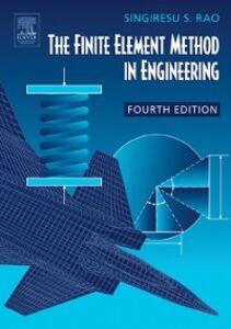 Foto Cover di Finite Element Method in Engineering, Ebook inglese di Singiresu S. Rao, edito da Elsevier Science