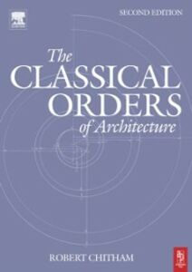 Ebook in inglese Classical Orders of Architecture Chitham, Robert