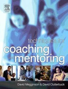 Ebook in inglese Techniques for Coaching and Mentoring Clutterbuck, David , Megginson, David