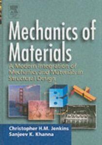 Foto Cover di Mechanics of Materials, Ebook inglese di Christopher Jenkins,Sanjeev Khanna, edito da Elsevier Science