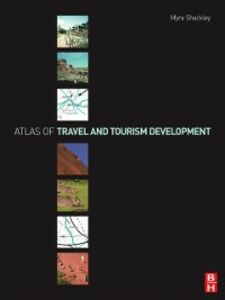 Foto Cover di Atlas of Travel and Tourism Development, Ebook inglese di Myra Shackley, edito da Elsevier Science