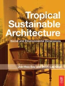 Ebook in inglese Tropical Sustainable Architecture -, -