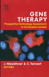 Ebook in inglese Gene Therapy: Prospective Technology assessment in its societal context -, -