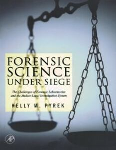 Foto Cover di Forensic Science Under Siege, Ebook inglese di Kelly Pyrek, edito da Elsevier Science