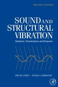 Foto Cover di Sound and Structural Vibration, Ebook inglese di Frank J. Fahy,Paolo Gardonio, edito da Elsevier Science