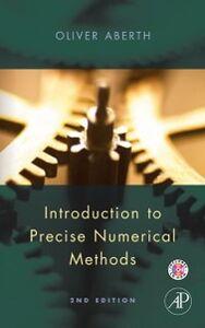 Foto Cover di Introduction to Precise Numerical Methods, Ebook inglese di Oliver Aberth, edito da Elsevier Science
